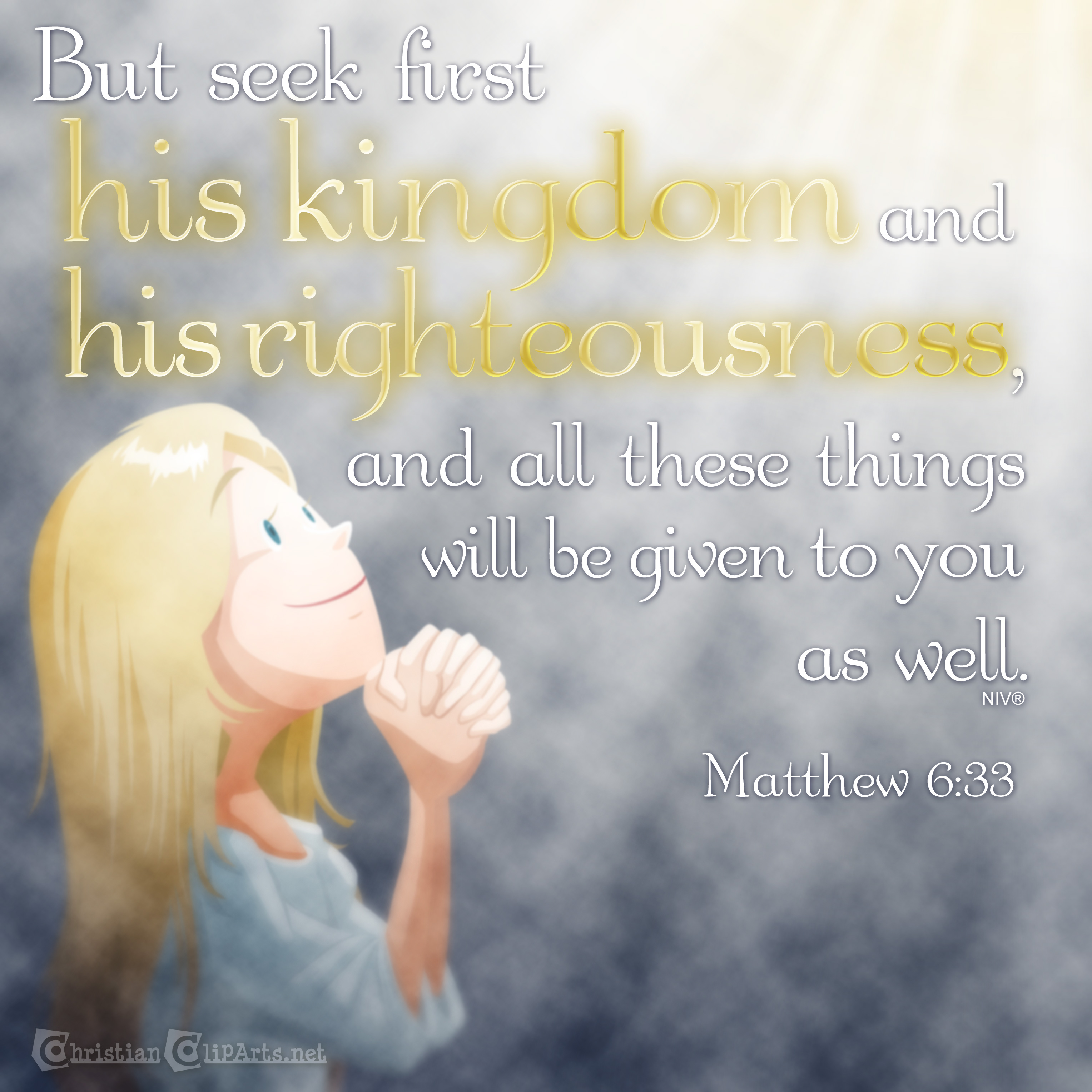 Seek first his kingdom and righteousness